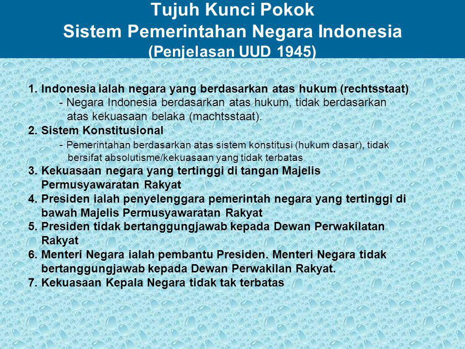 Tujuh Kunci Pokok Sistem Pemerintahan Negara Indonesia (Penjelasan UUD 1945)