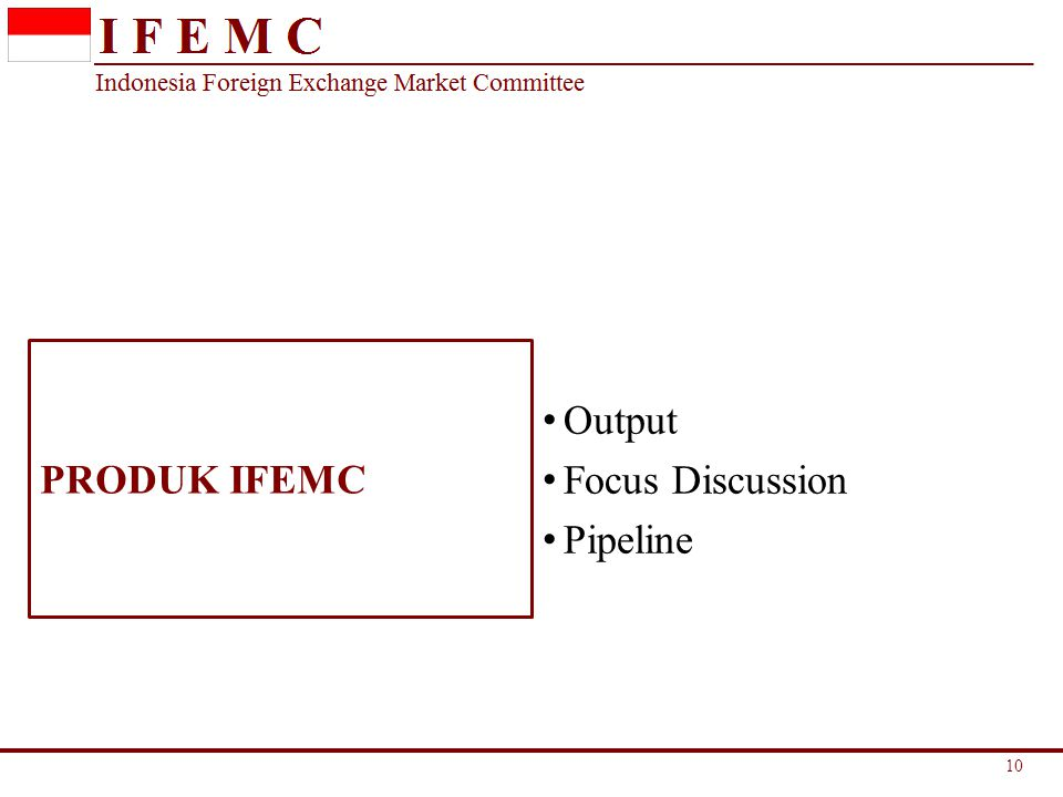 PRODUK IFEMC Output Focus Discussion Pipeline