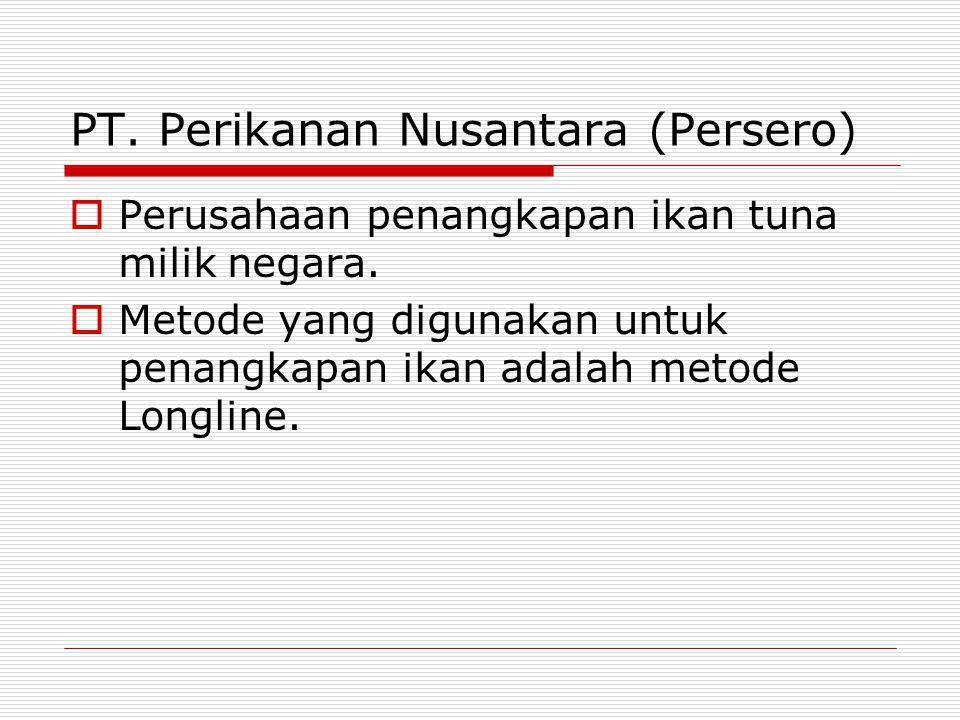 PT. Perikanan Nusantara (Persero)