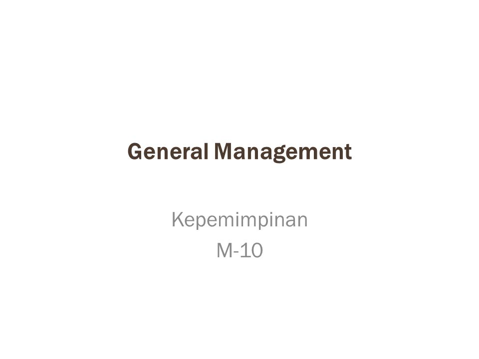 General Management Kepemimpinan M-10