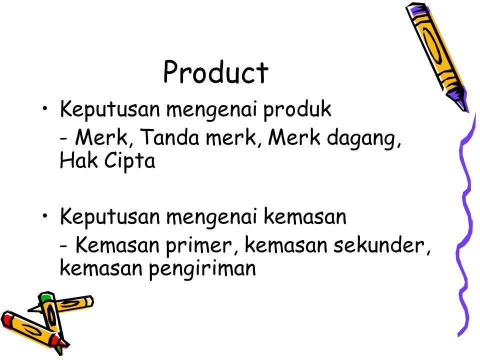 Product Keputusan mengenai produk