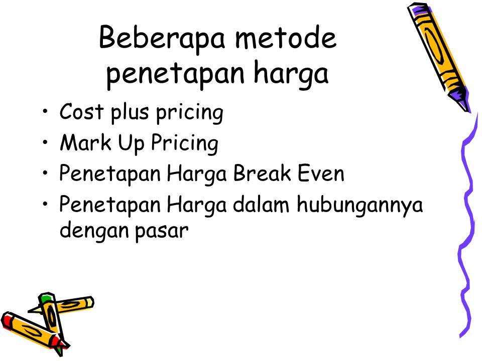 Beberapa metode penetapan harga
