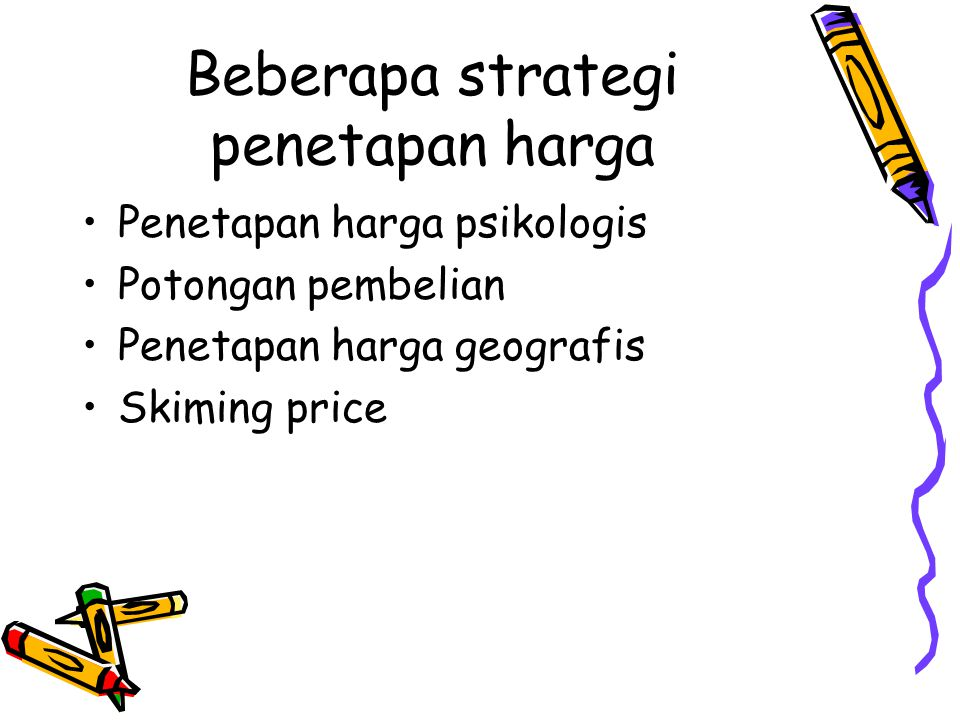 Beberapa strategi penetapan harga