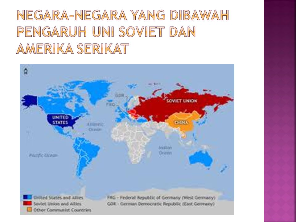 NEGARA-NEGARA YANG DIBAWAH PENGARUH Uni soviet dan amerika serikat