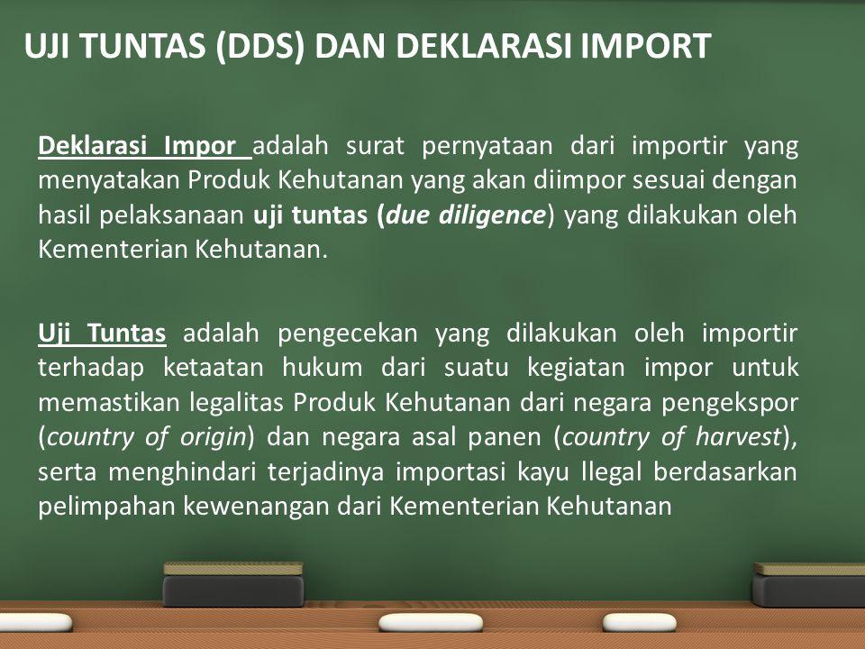 UJI TUNTAS (DDS) DAN DEKLARASI IMPORT