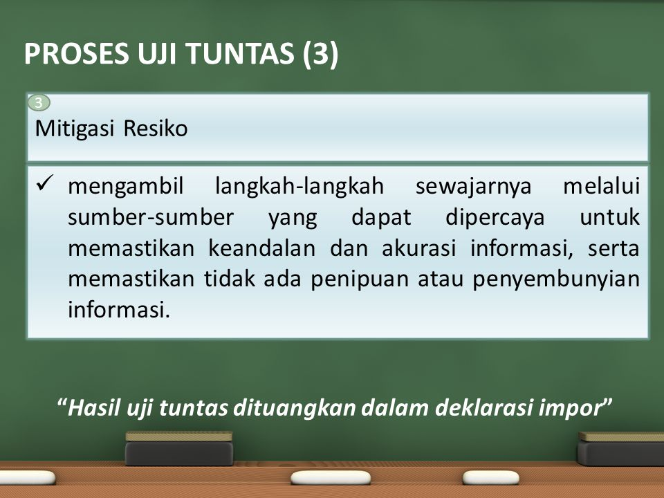 Hasil uji tuntas dituangkan dalam deklarasi impor