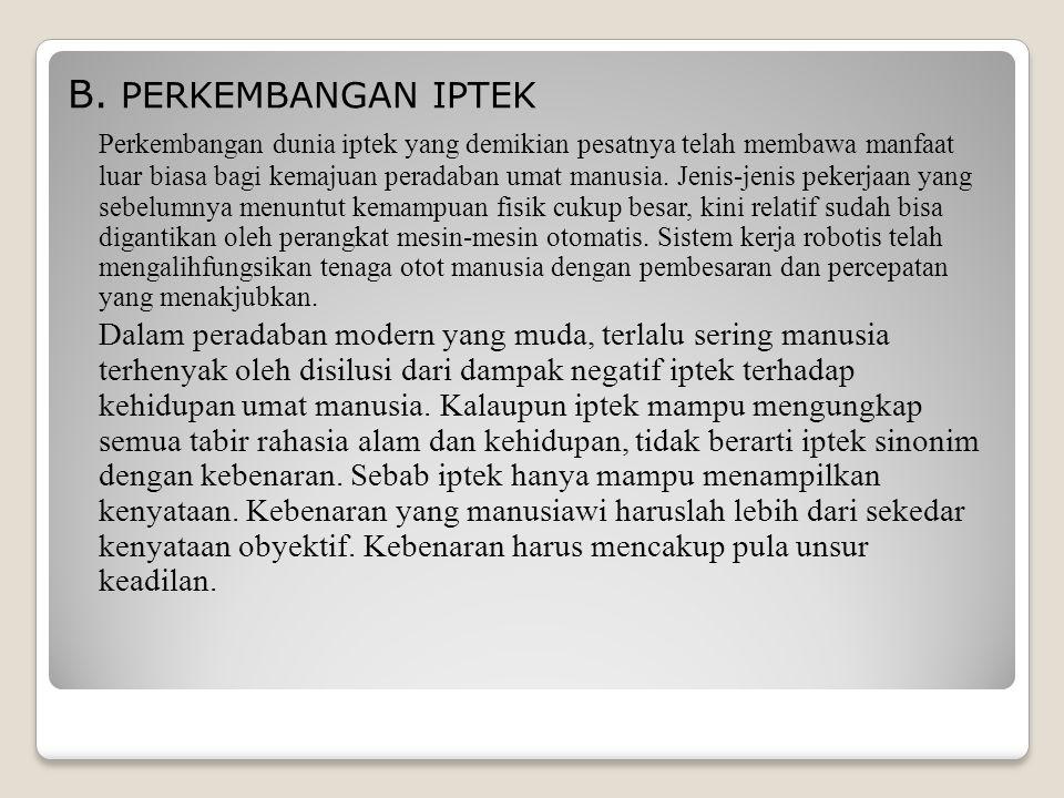 B. PERKEMBANGAN IPTEK