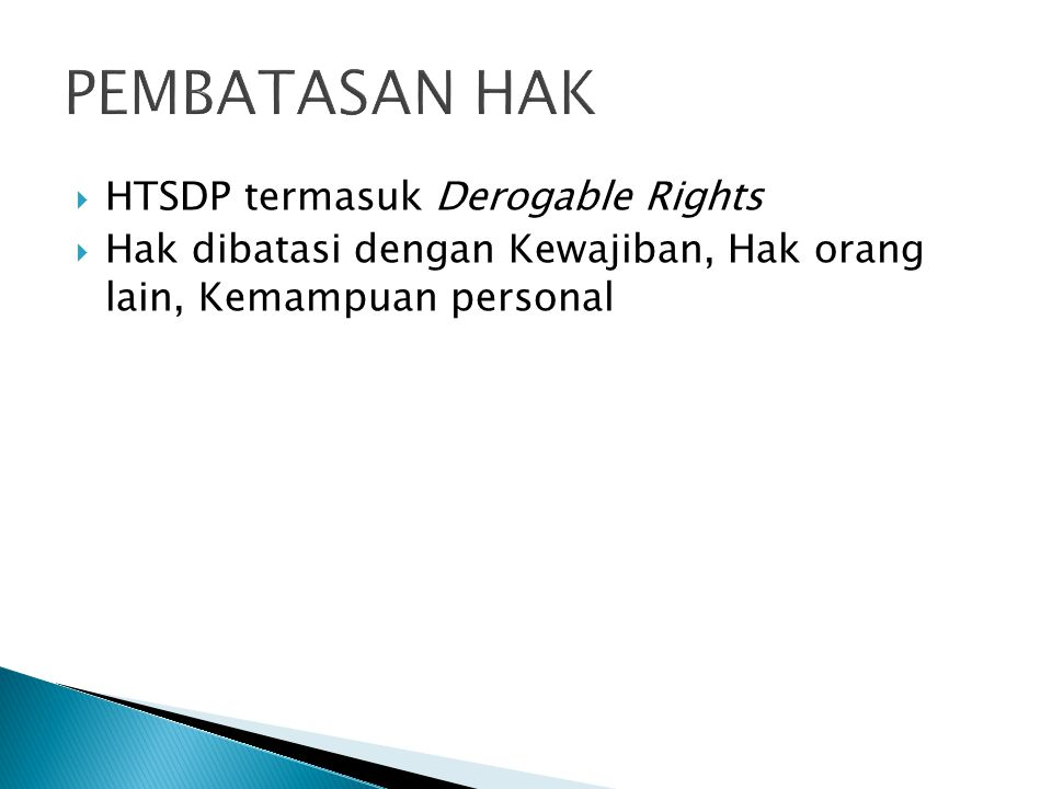 PEMBATASAN HAK HTSDP termasuk Derogable Rights