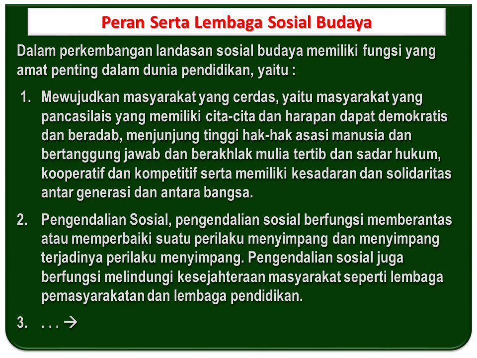 Peran Serta Lembaga Sosial Budaya