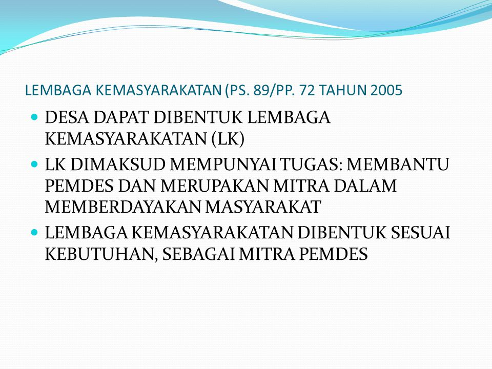 LEMBAGA KEMASYARAKATAN (PS. 89/PP. 72 TAHUN 2005