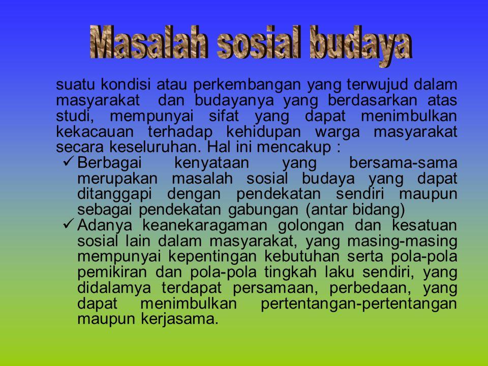 Masalah sosial budaya