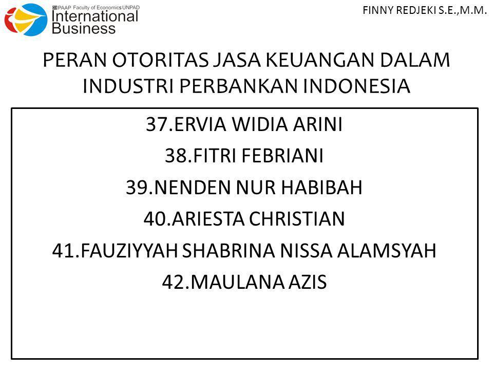 PERAN OTORITAS JASA KEUANGAN DALAM INDUSTRI PERBANKAN INDONESIA