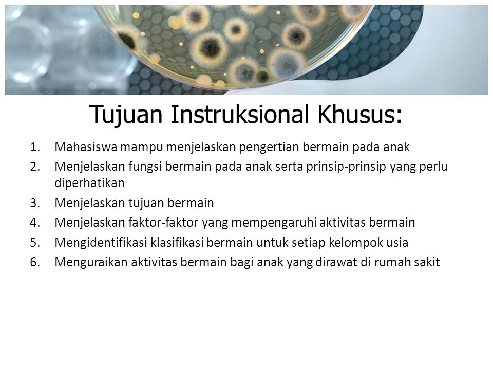 Tujuan Instruksional Khusus: