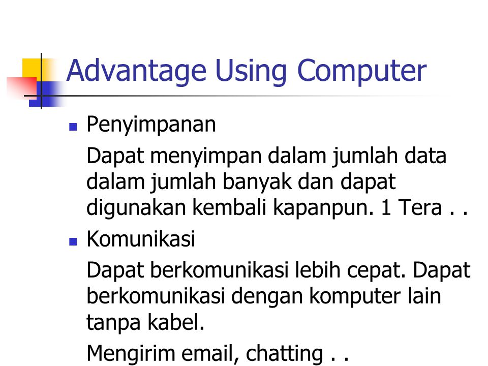 Advantage Using Computer
