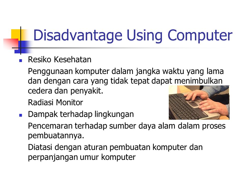 Disadvantage Using Computer