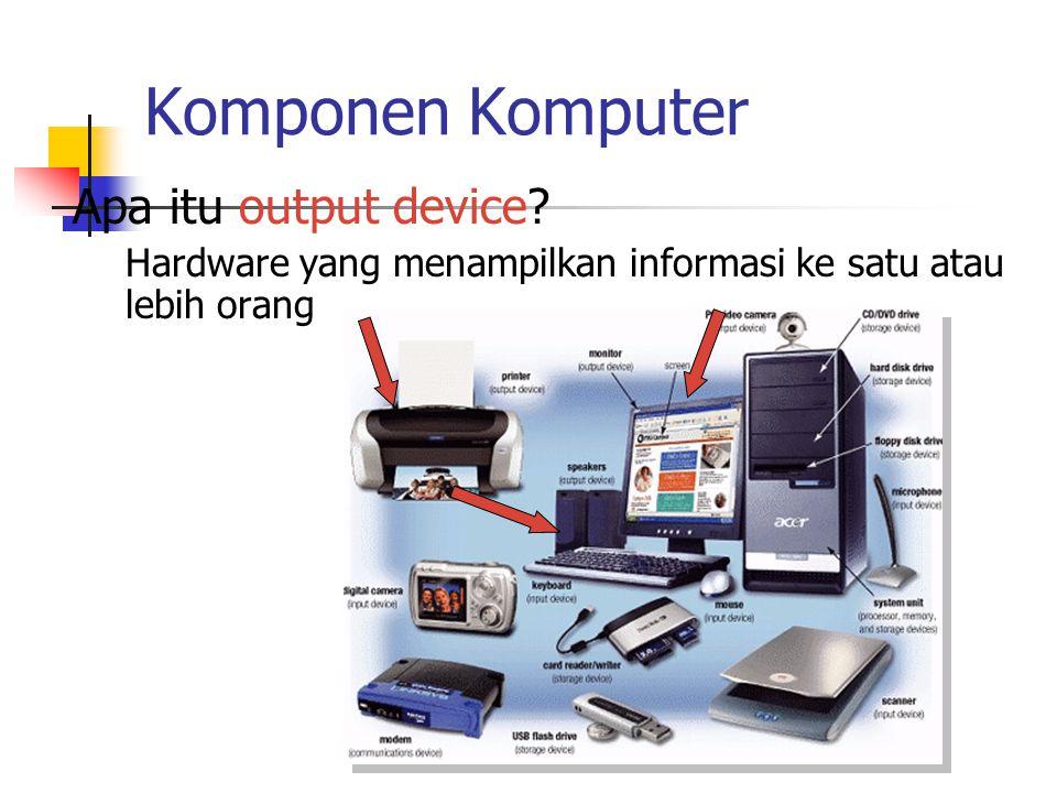 Komponen Komputer Apa itu output device