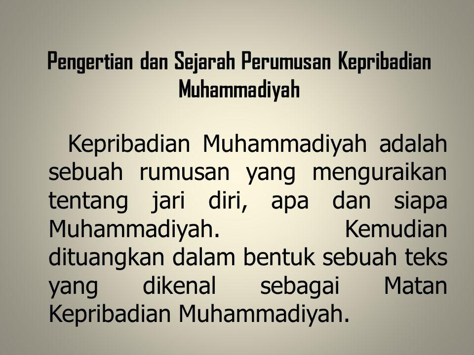 Pengertian dan Sejarah Perumusan Kepribadian Muhammadiyah
