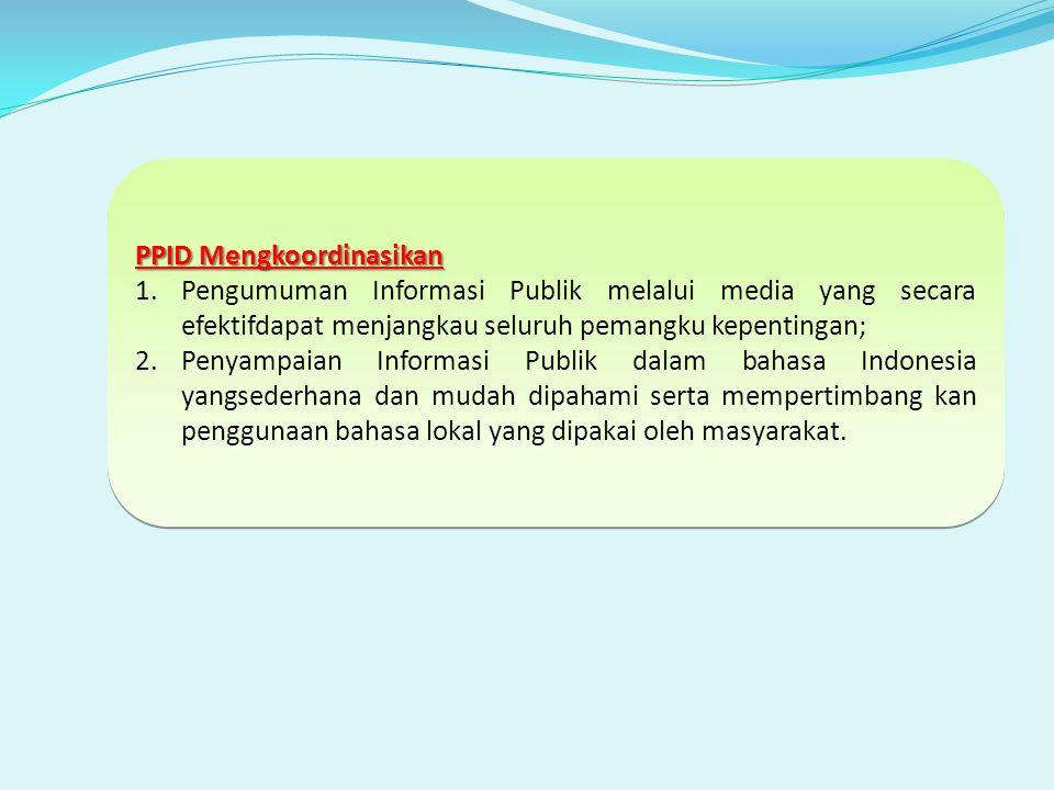 PPID Mengkoordinasikan