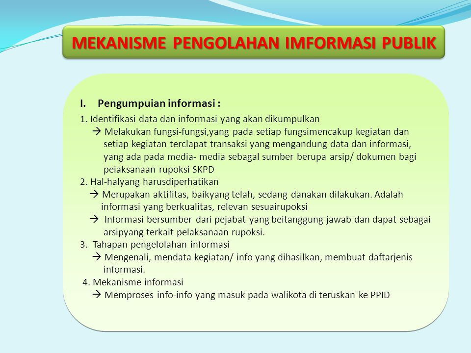 MEKANISME PENGOLAHAN IMFORMASI PUBLIK