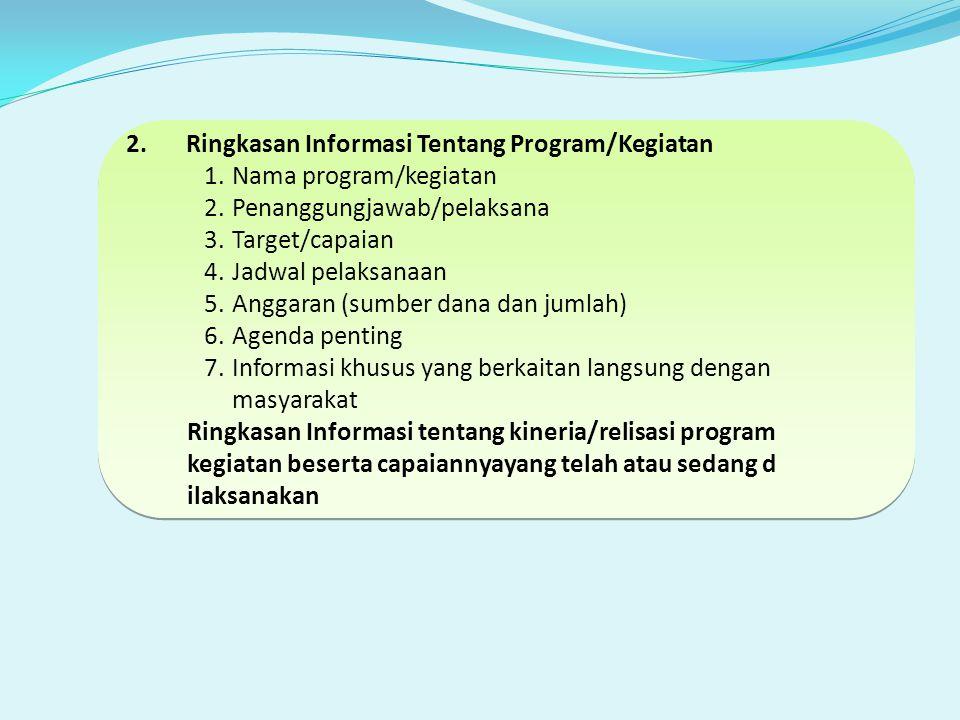 Ringkasan Informasi Tentang Program/Kegiatan