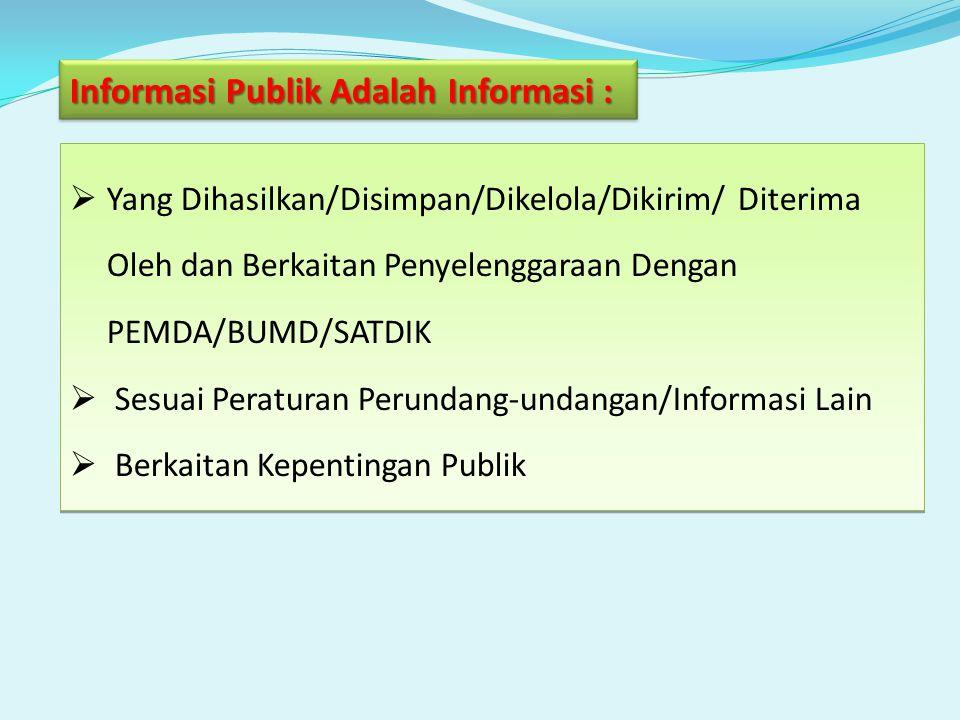 Informasi Publik Adalah Informasi :