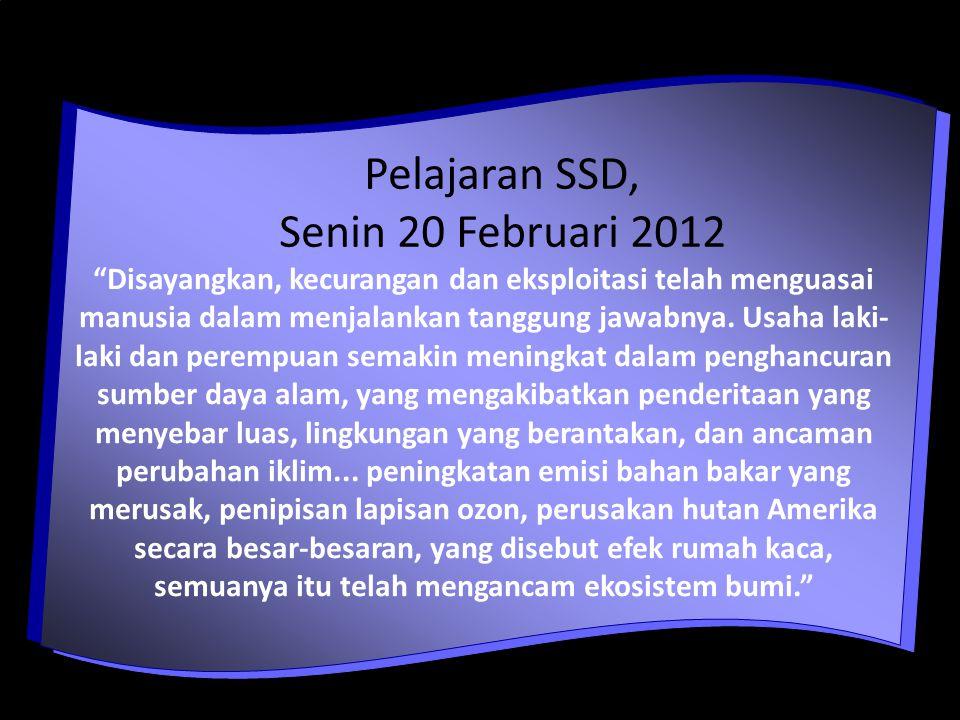 Pelajaran SSD, Senin 20 Februari 2012