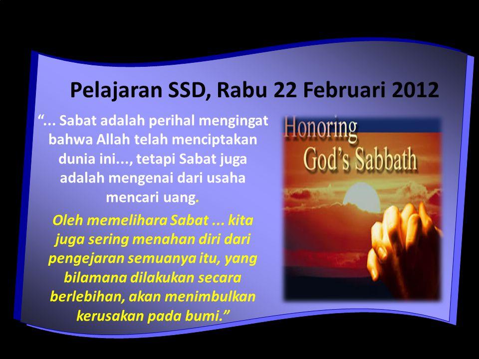 Pelajaran SSD, Rabu 22 Februari 2012