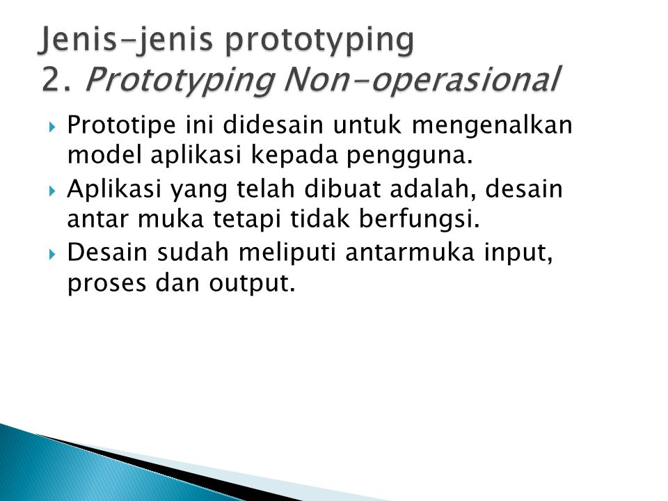 Jenis-jenis prototyping 2. Prototyping Non-operasional