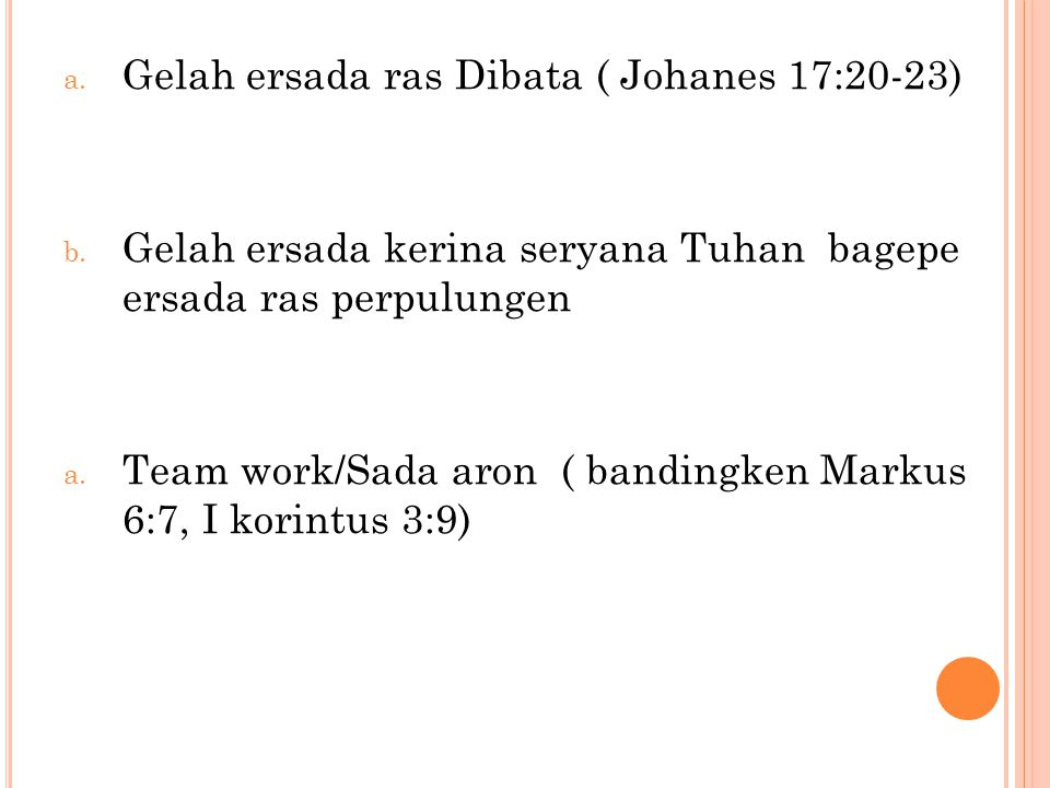 Gelah ersada ras Dibata ( Johanes 17:20-23)