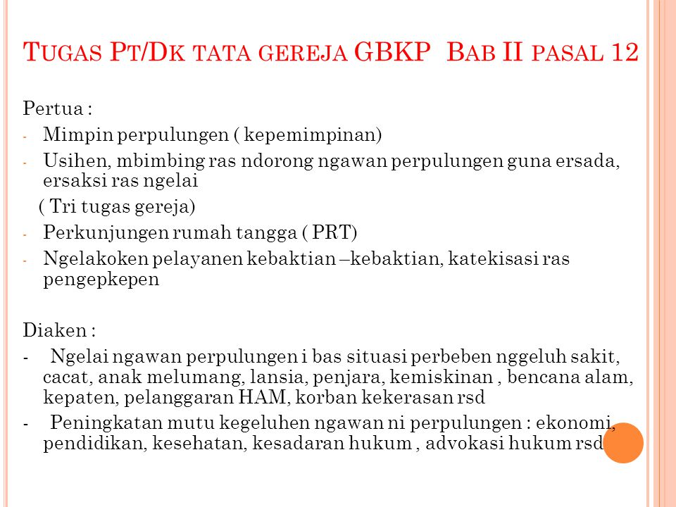 Tugas Pt/Dk tata gereja GBKP Bab II pasal 12