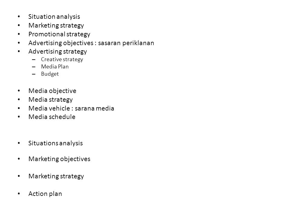 Advertising objectives : sasaran periklanan Advertising strategy