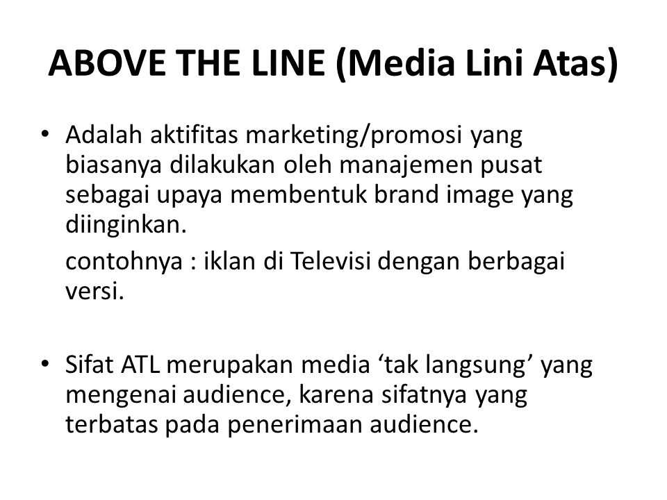 ABOVE THE LINE (Media Lini Atas)