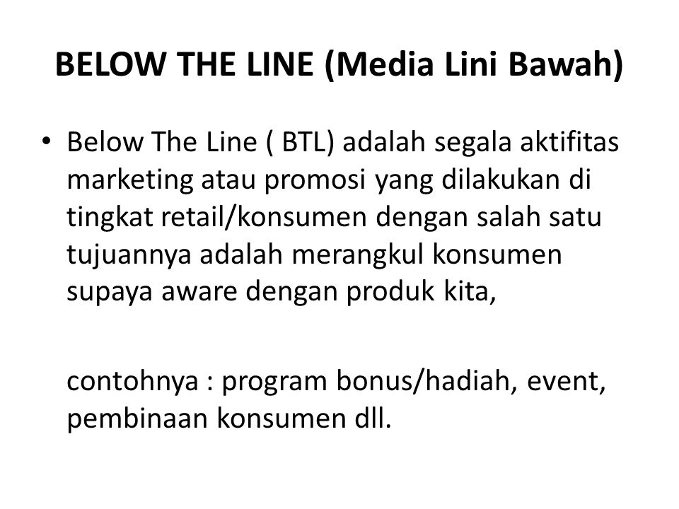 BELOW THE LINE (Media Lini Bawah)