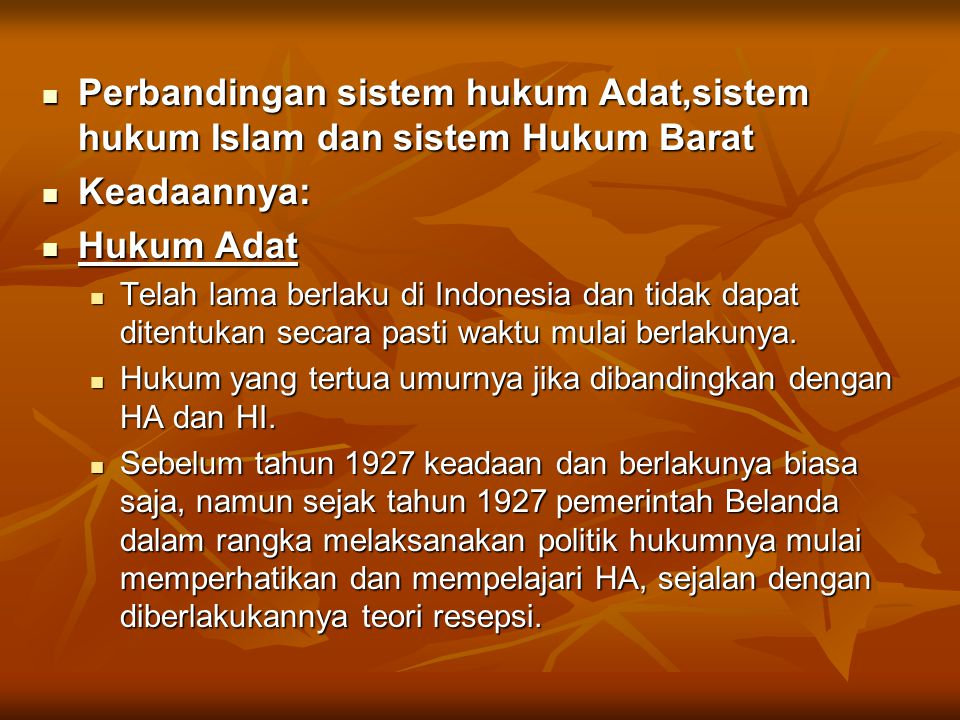 Perbandingan sistem hukum Adat,sistem hukum Islam dan sistem Hukum Barat