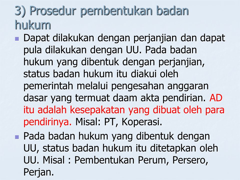 3) Prosedur pembentukan badan hukum
