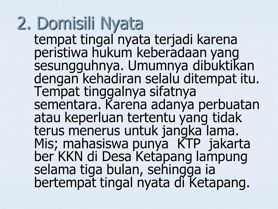 2. Domisili Nyata