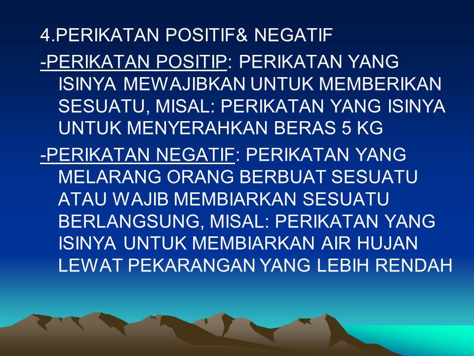 4.PERIKATAN POSITIF& NEGATIF