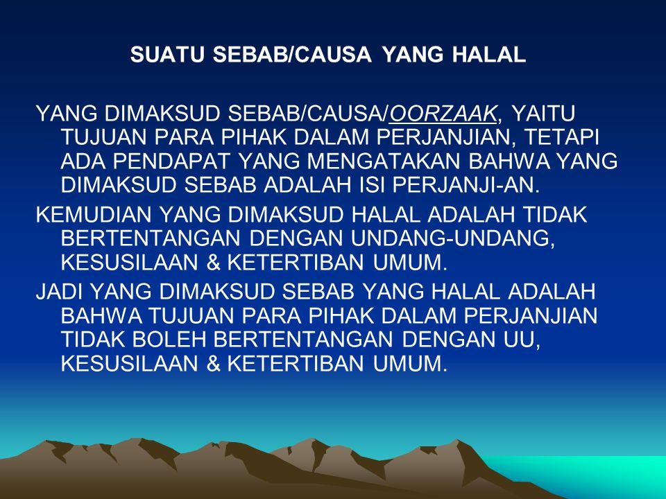 SUATU SEBAB/CAUSA YANG HALAL