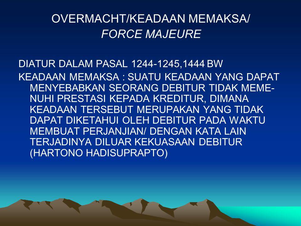 OVERMACHT/KEADAAN MEMAKSA/