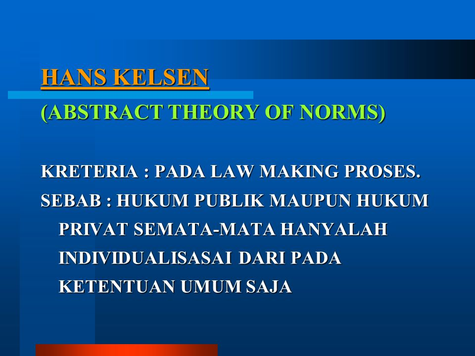 HANS KELSEN (ABSTRACT THEORY OF NORMS)