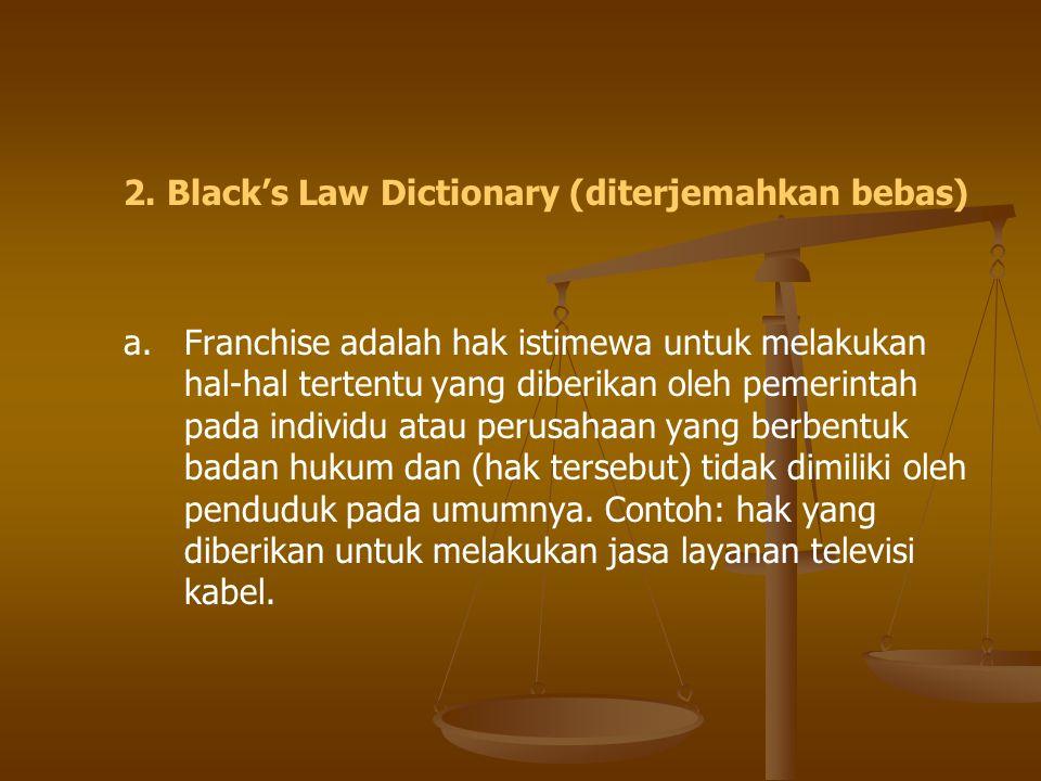 2. Black's Law Dictionary (diterjemahkan bebas)