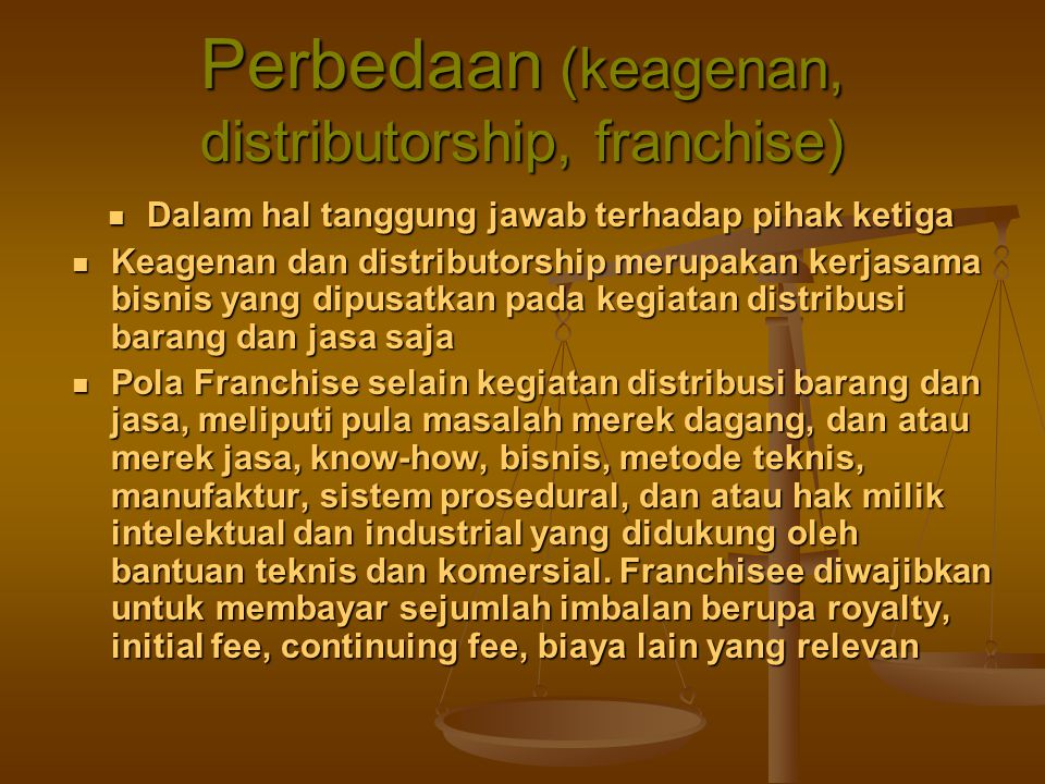 Perbedaan (keagenan, distributorship, franchise)