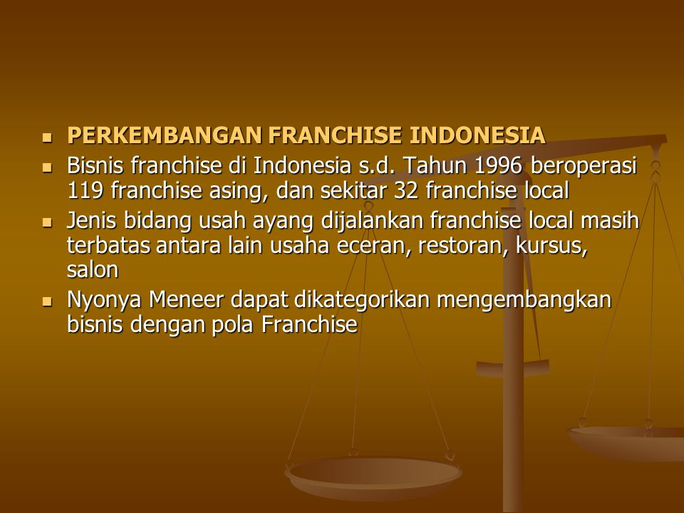PERKEMBANGAN FRANCHISE INDONESIA