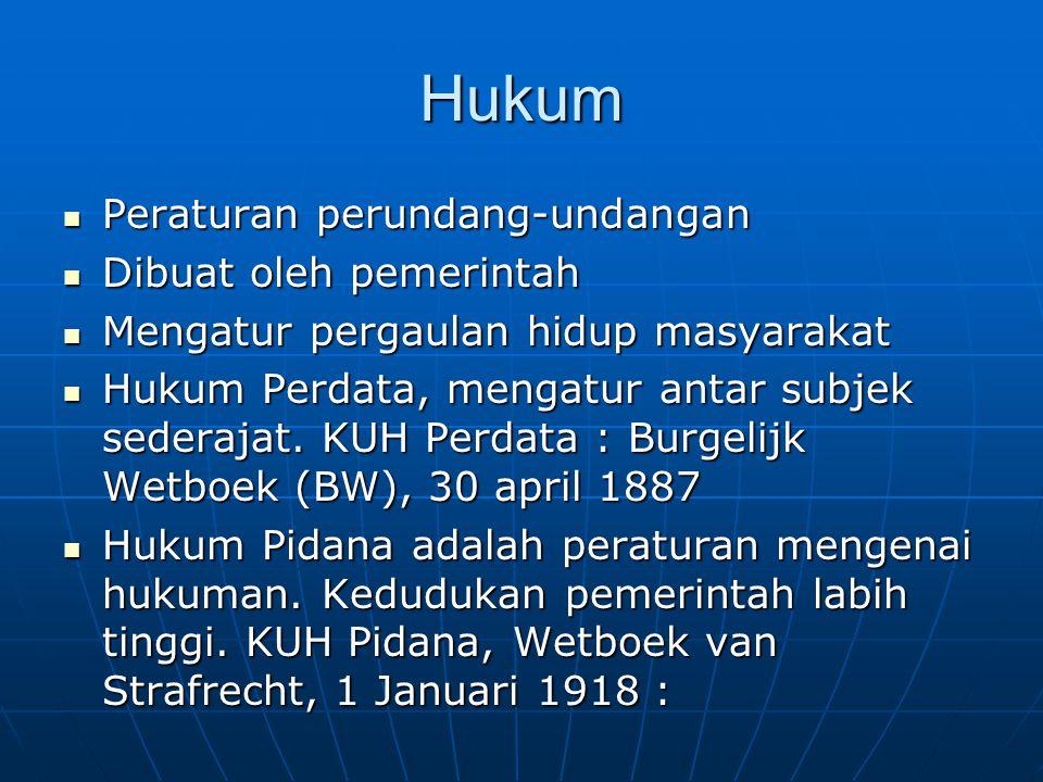 Hukum Peraturan perundang-undangan Dibuat oleh pemerintah