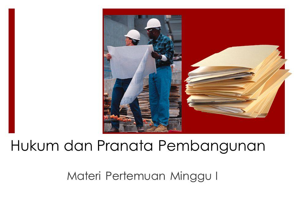 Hukum dan Pranata Pembangunan