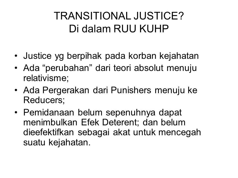 TRANSITIONAL JUSTICE Di dalam RUU KUHP