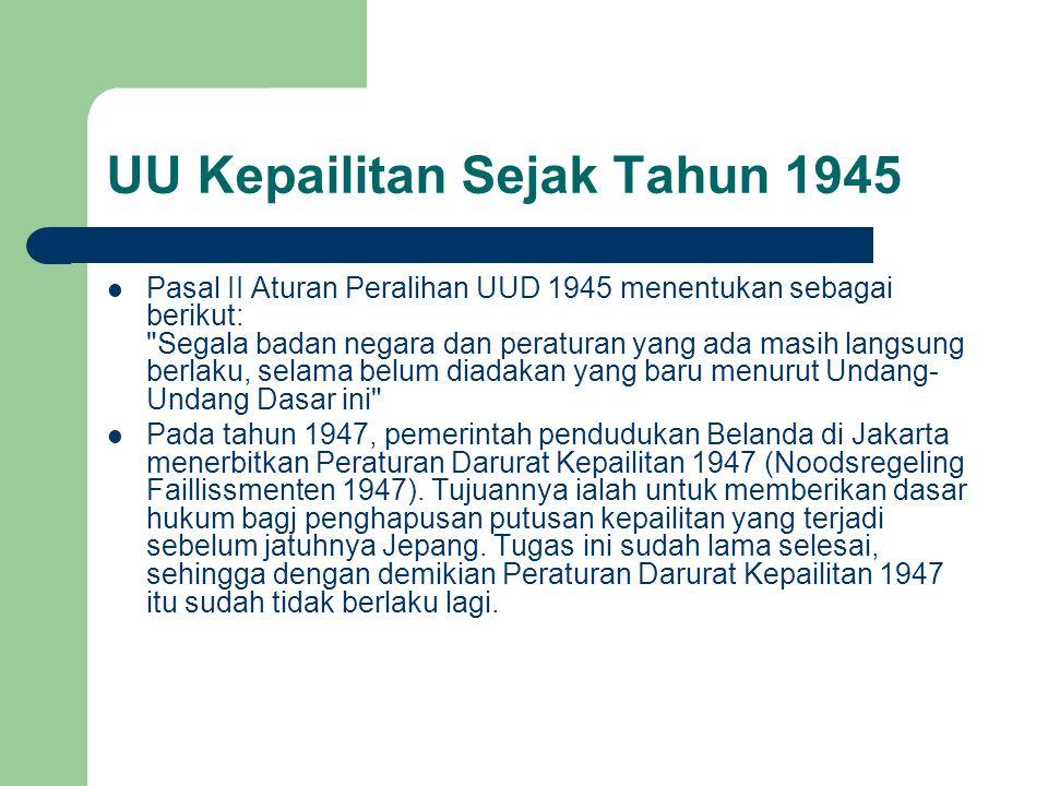 UU Kepailitan Sejak Tahun 1945