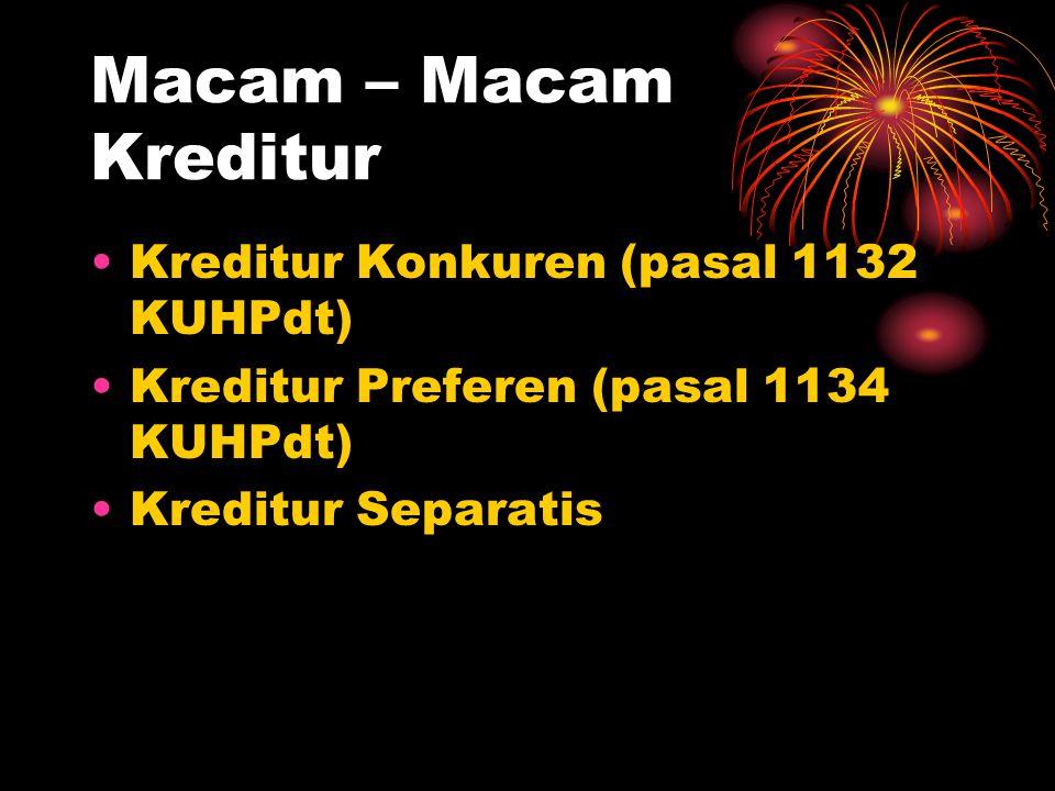 Macam – Macam Kreditur Kreditur Konkuren (pasal 1132 KUHPdt)