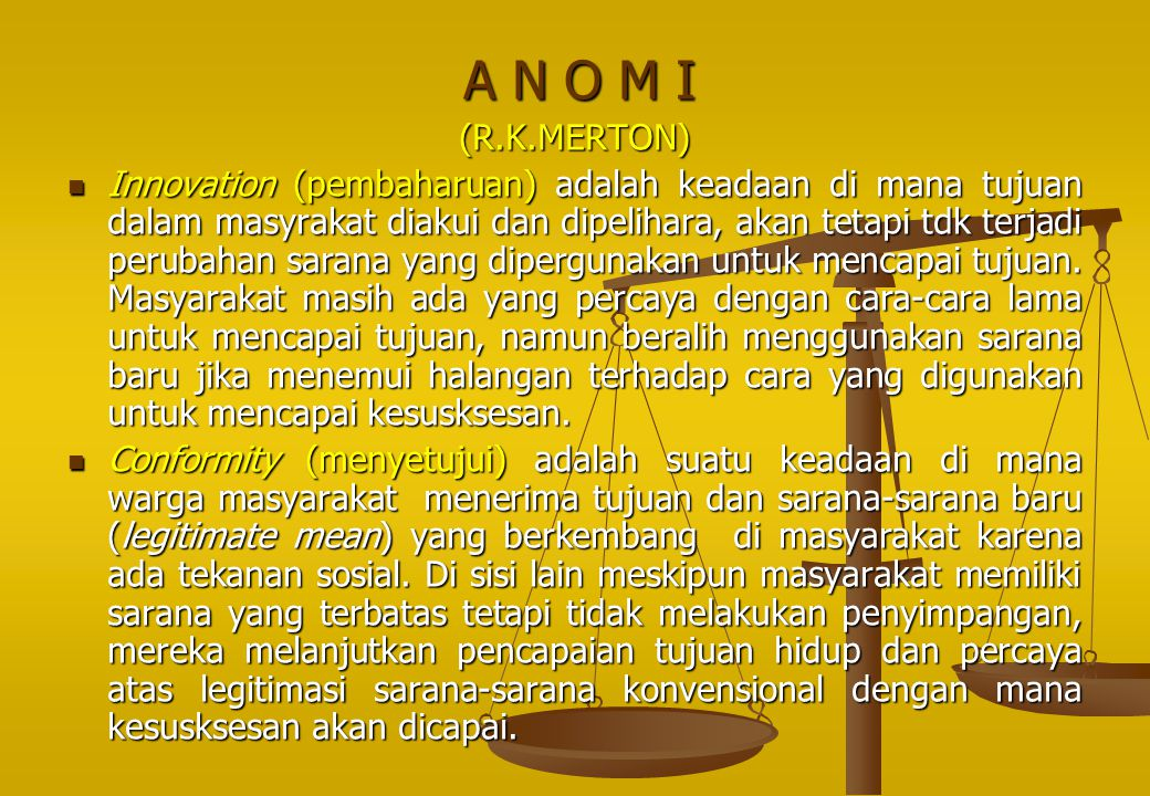A N O M I (R.K.MERTON)