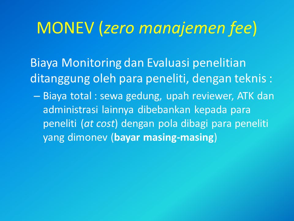 MONEV (zero manajemen fee)